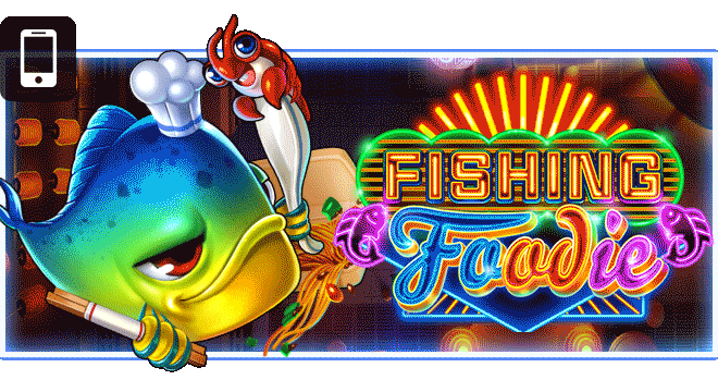 ทดลองเล่นฟรี FISHING FOODIE ฟิชชิ่งบูธ อาหารริมทาง